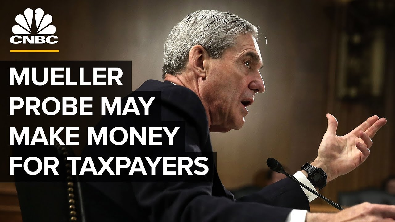 The Mueller Probe Could Make Money For Taxpayers