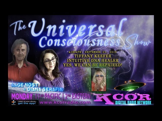 UNIVERSAL CONSCIOUSNESS SHOW - Tiffany Keefer on Repairing DNA
