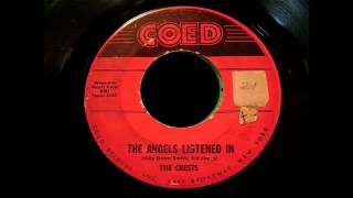 The Crests - The Angels Listened In 45 rpm!