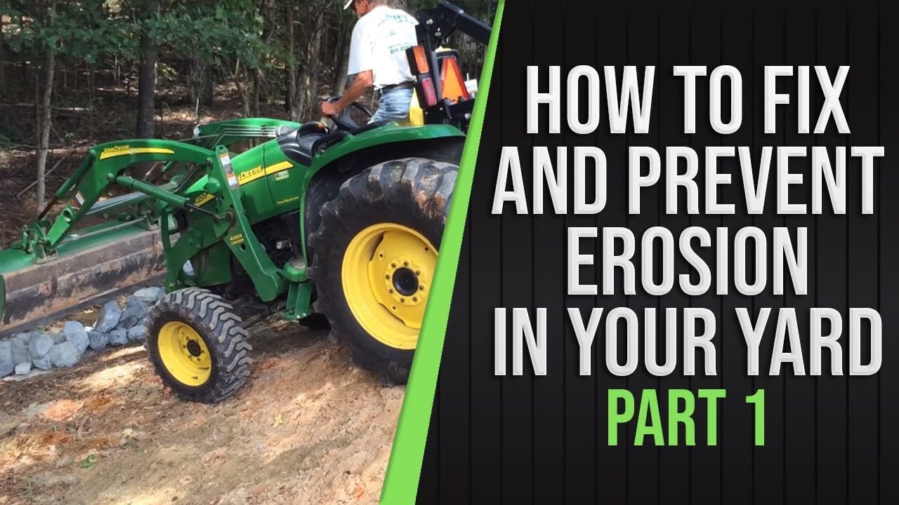 part 1 how to fix and prevent erosion in your yard youtube