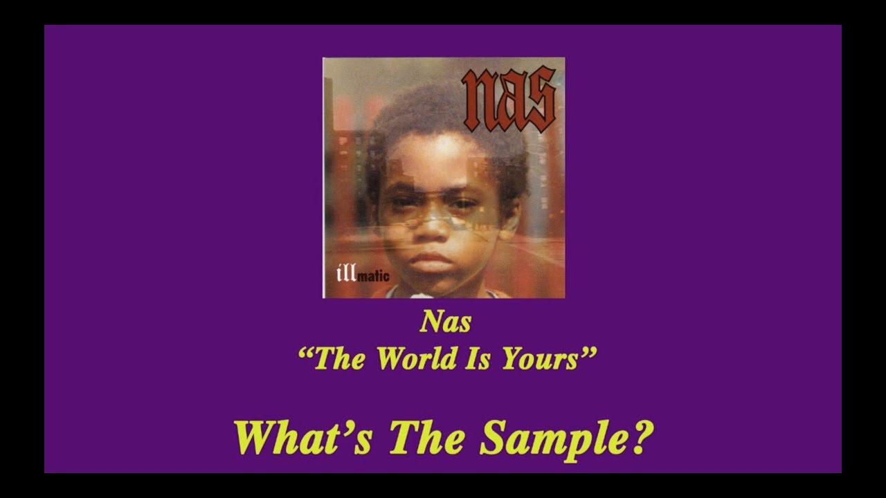 What's The Sample | Classic | The World Is Yours [Prod. Pete Rock ...