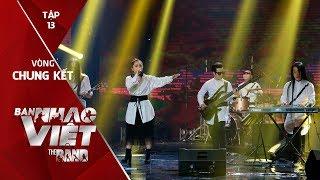 Hòn Vọng Phu - An Nam // Tập 13 vòng Chung Kết | Ban Nhạc Việt 2017