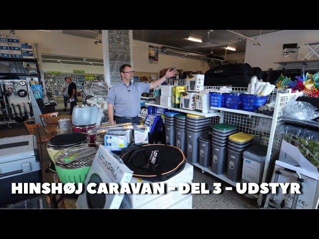 Hinshøj Caravan - Del 3 - Udstyr