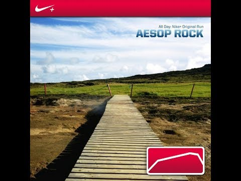 "aesop rock - ""All day"" - Nike+ ORIGINAL RUN"
