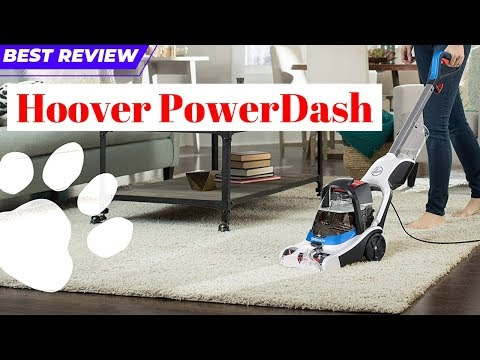 Hoover PowerDash Review 2019 | Clean Carpet Cleaning