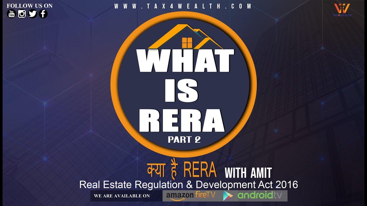 RERA Whats is RERA Real Estate Regulatory Authority Part 2