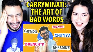 CARRYMINATI The Art of Bad Words Reaction