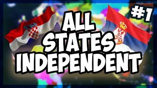 HOI4 ALL STATES INDEPENDENT - BATTLE ROYALE WAR FOR THE BALKANS 1 Hearts of Iron 4