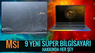 MSI'ın 9 Yeni Süper Laptop Bilgisayarı! Hakkında Her şey! 9 Yeni Laptop Modeli