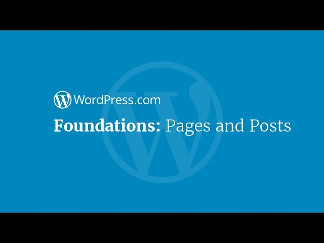 Foundations: Pages and Post