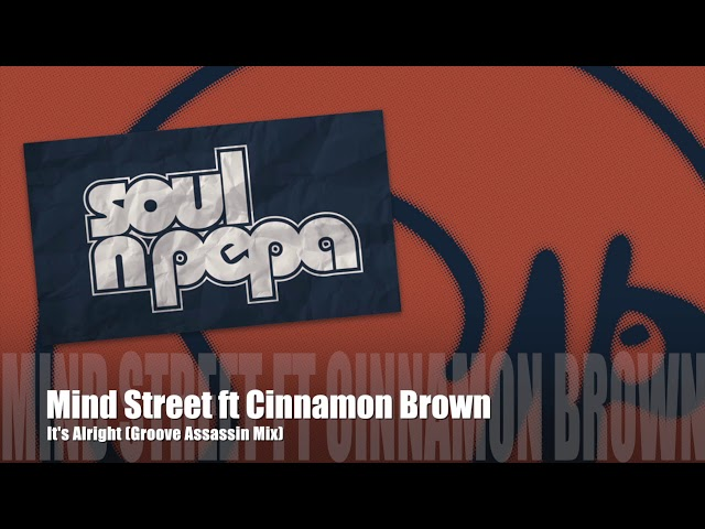 Mind Street ft Cinnamon Brown (Groove Assassin Mix)
