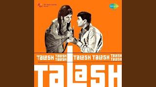 Tere Naina Talash Karen