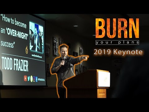 How to Burn Your Plans and DO THINGS in 2019 (Keynote NEO A&M)