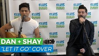 "Dan + Shay - ""Let It Go"" James Bay Acoustic Cover 