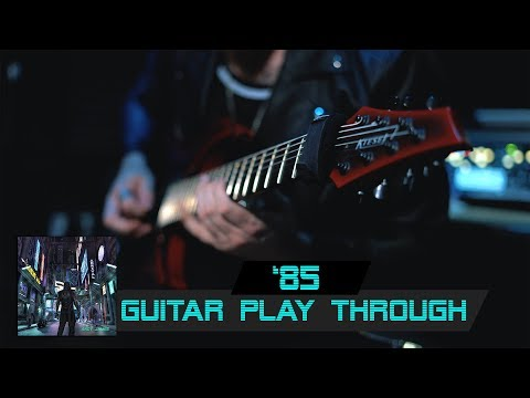 Andy James - '85 (Play Through)