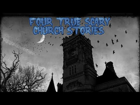 4 True Scary Church Stories