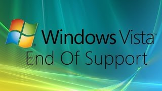 Windows Vista: End Of Support
