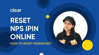 National Pension Scheme (NPS) I How To Reset NPS IPIN/ Password Online?