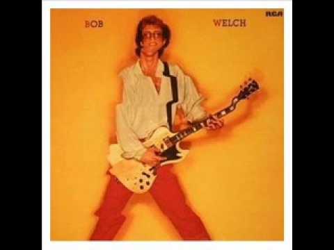 Bob Welch - Imaginary Fool