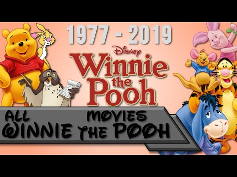 All Winnie The Pooh Movies 1977-2019