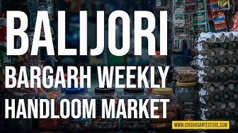 Bargarh weekly Haat | Balijori | Handloom Bazaar | Weavers Behera Market to buy at wholesale Price