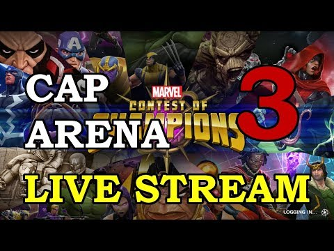 Cap Arena - Part 3 | Marvel Contest of Champions Live Stream