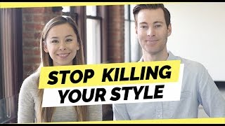7 Ways You're Killing Your Style