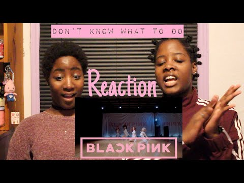 BLACKPINK- 'Don't Know What To DO' DANCE PRACTICE VIDEO (MOVING VER.) {REACTION} |Tai Lee Smith