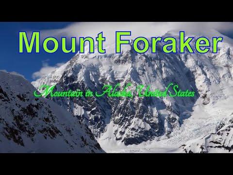 Visiting Mount Foraker, Mountain in Alaska, United States