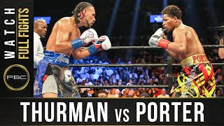 Thurman vs Porter FULL FIGHT: June 25, 2016 - PBC on Showtime