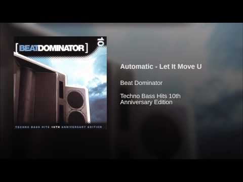 Automatic - Let It Move U