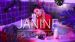 Janine - Believed In You (Official Audio)