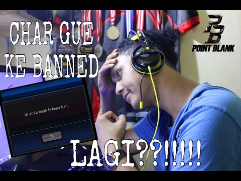 PointBlank - Char Gue Kebanned 2kali + Ke Hack?!! Complete!