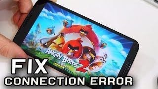 Angry Birds 2 - Connection Error Fix