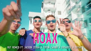 Download Mp3 HOAX VGT REMCO ft JACSON ZERAN DOCHIIYDZ TOTON CARIBO DHOTY