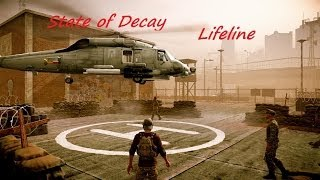 "State of Decay Lifeline pt 1 ""So it begins"""