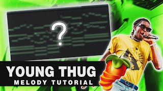 HOW TO MAKE CRAZY MELODIES FOR YOUNG THUG | FL Studio 20 Tutorial