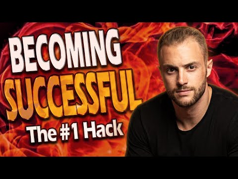 The #1 hack to becoming successful