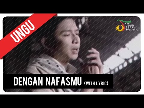 UNGU - Dengan NafasMu (with Lyric) | VC Trinity
