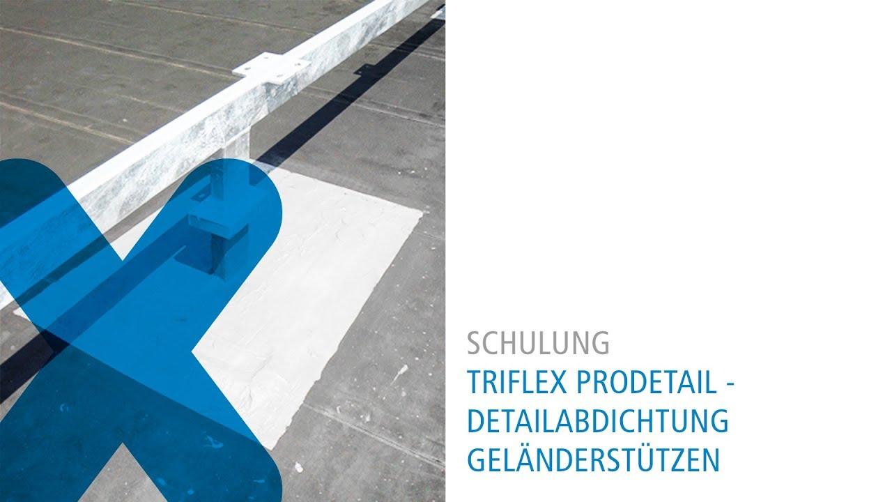 Triflex Detailabdichtung Gelanderstutzen Youtube