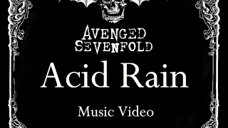 Video Avenged Sevenfold - Acid Rain [Unofficial Music Video] download MP3, 3GP, MP4, WEBM, AVI, FLV Oktober 2018