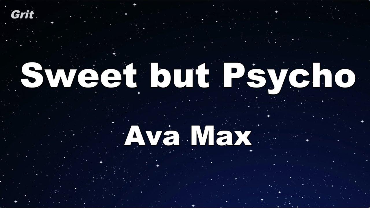 Sweet but Psycho - Ava Max Karaoke 【No Guide Melody】 Instrumental