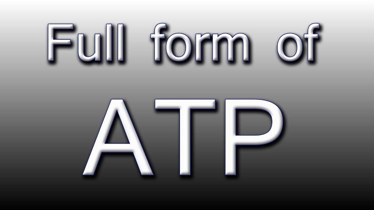 Full form of ATP - YouTube