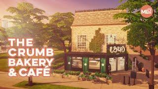 The Crumb Bakery \u0026 Café | Sims 4 Bakery Speed Build