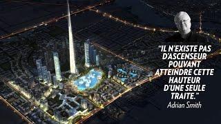 La Jeddah Tower fera 1000 mètres de hauteur