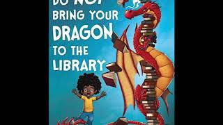 Do not bring your dragon to the library | Appalonia the storyteller