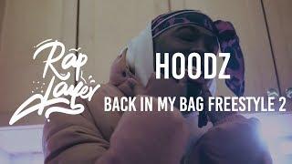 Hoodz - Back In My Bag Freestyle 2