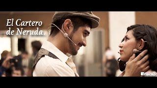 El cartero de Neruda/ Il Postino de Antonio Skarmeta