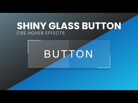 Shiny Glass Button Hover Effects | Html CSS