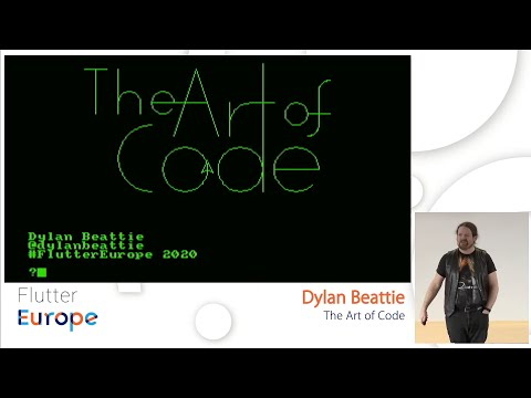 The Art Of Code - Dylan Beattie   Flutter Europe